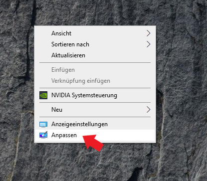 Windows 10: Macht einen Rechtsklick auf den Desktop und klickt auf Anpassen