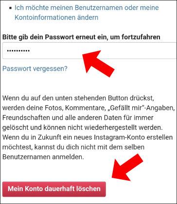 Instagram: Gebt hier nun erneut euer Passwort ein und klickt auf Mein Konto dauerhaft löschen
