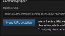 Steam Trade URL Handels Link abrufen erstellen ändern