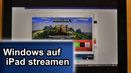 Windows auf iPad streamen spiegeln AnyDesk TeamViewer Microsoft Remote