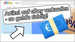 eBay Artikel verkaufen Guide Anleitung was beachten