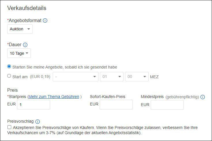 eBay wie lange Auktion Dauer 10 Tage oder 7 Tage Startpreis Anleitung