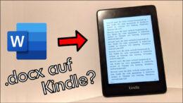 Word Dokumente auf Amazon Kindle lesen Anleitung