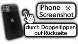 iPhone Screenshot Doppel Tippen Rückseite