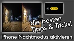 iPhone Nachtfotografie Nachtmodus Kamera aktivieren
