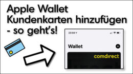 iPhone Apple Wallet Kundenkarten hinzufügen