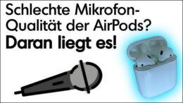 AirPods Mirofon schlecht Qualität Zoom