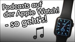 Apple Watch Podcasts offline speichern hören