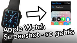 Apple Watch Bildschirmfoto Screenshot Anleitung