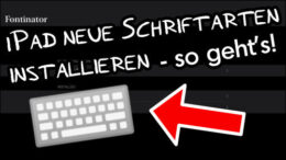 iPad neue Fonts installieren Anleitung