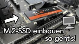 M2 SSD einbauen Anleitung
