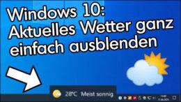 Windows 10 Wetter ausblenden Taskleiste