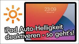 Apple iPad automatische Helligkeit ausschalten
