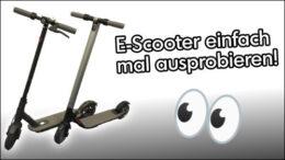 E Scooter ausprobieren testen Möglichkeiten